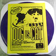 Dog Vs Cat Scratch Records Purple Vinyl